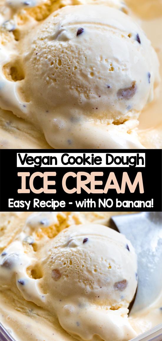 How to make vegan cookie dough ice cream at home (no ice cream maker)